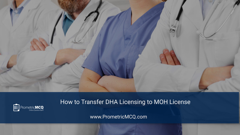 How to Transfer DHA Licensing to MOH License